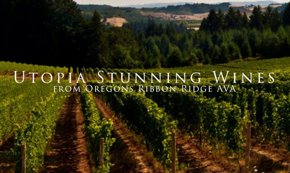 Utopia – Stunning Wines from Oregon